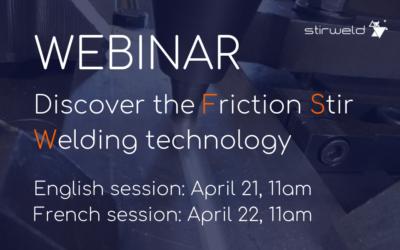 FSW WEBINAR: Discover the Friction Stir Welding Technology