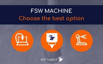 FSW machine: choose the best option