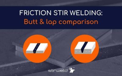 Friction Stir Welding: butt & lap comparison
