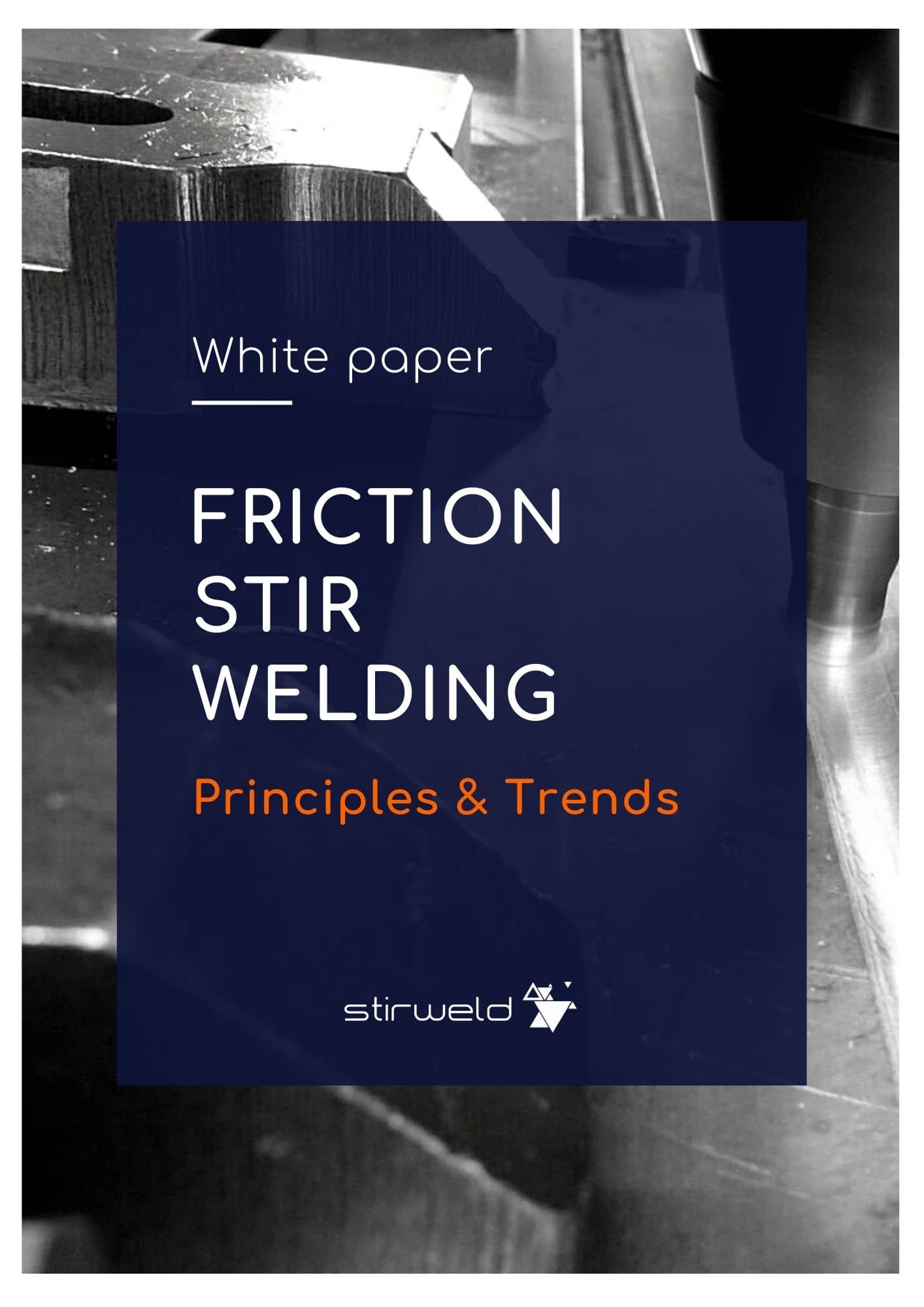 Friction Stir Welding technology