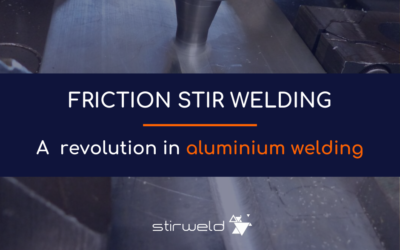 Friction Stir Welding: a revolution in aluminum welding