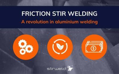 Soldadura por fricción-agitación una revolución en la soldadura del aluminio