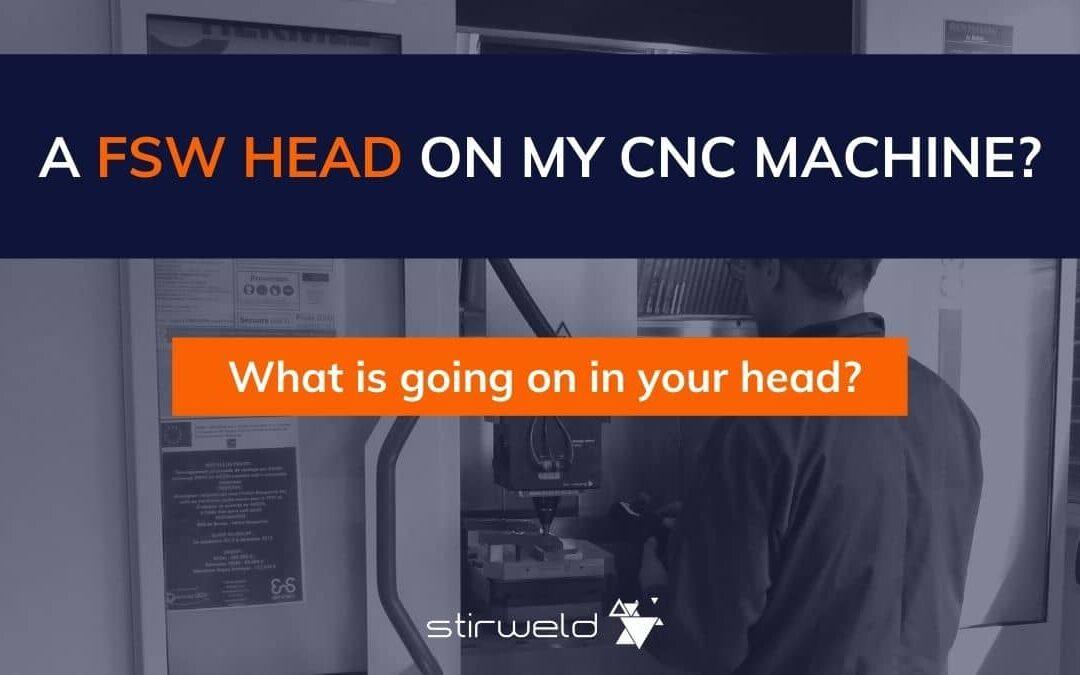 ¿Un cabezal de soldadura FSW en mi máquina CNC?