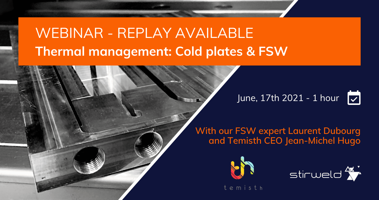 Webinar cold plates and FSW