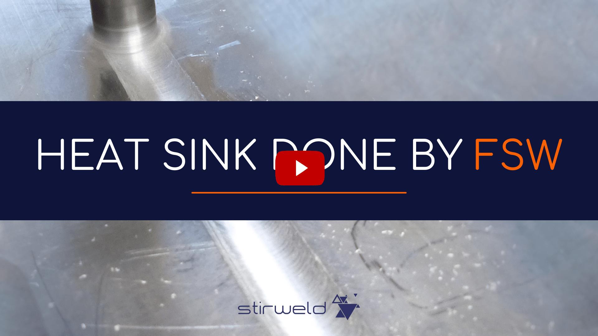 Heat sink welded by friction stir welding
